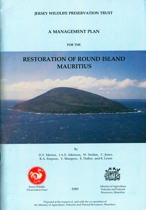 A management plan for the restoration of Round Island, Mauritius. D. V. Merton.