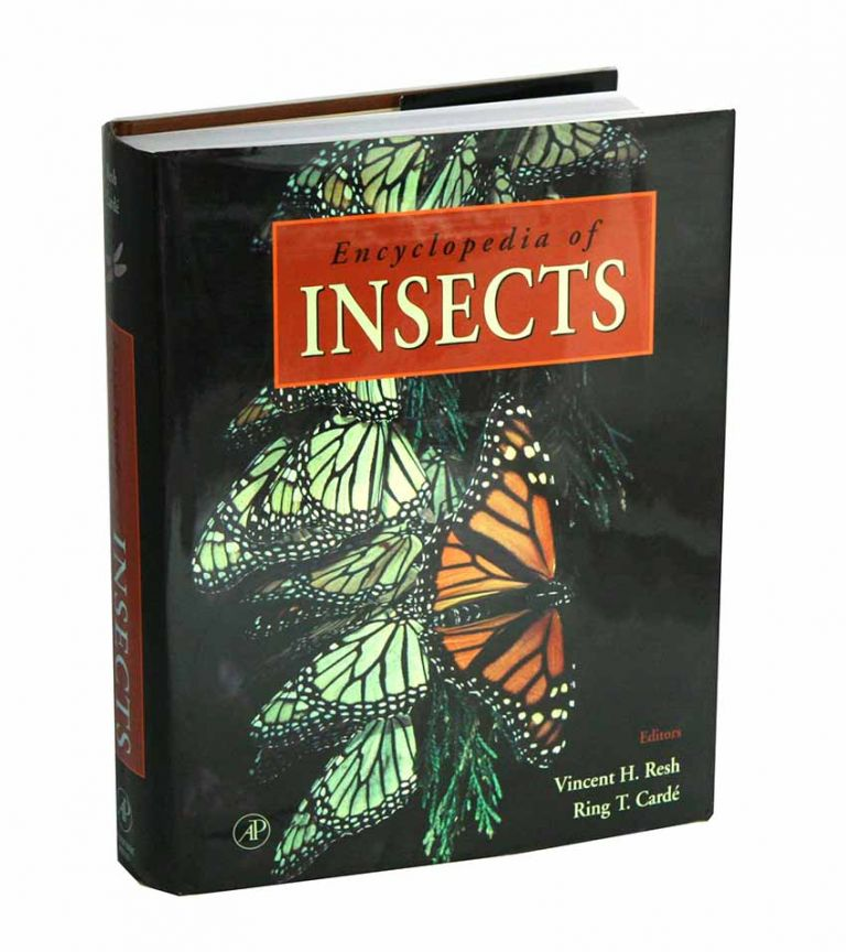 Encyclopedia of insects. Vincent H. Resh, Ring T. Carde.