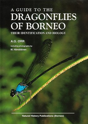 A guide to the dragonflies of Borneo: their identification and biology. A. G. Orr.