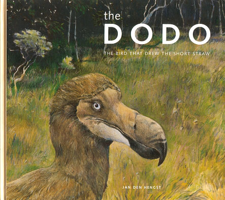 The Dodo: the bird that drew the short straw. Jan Den Hengst.