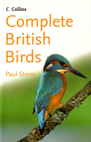 Complete British birds: photoguide. Paul Sterry.