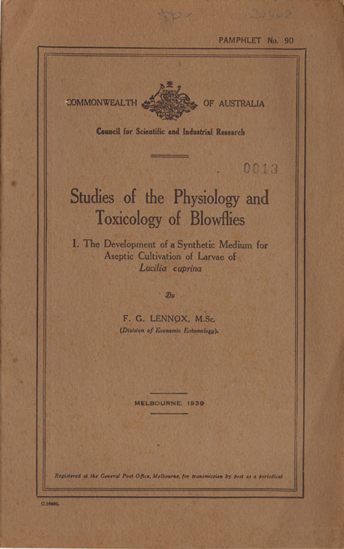 Studies of the physiology and toxicology of blowflies: 1. The development of a synthetic medium for aseptic cultivation of larvae of Lucilia cuprina. F. G. Lennox.