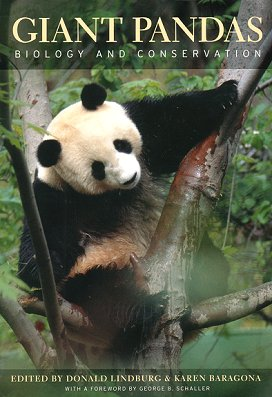 Giant Pandas: biology and conservation. Donald Lindburg, Karen Baragona.