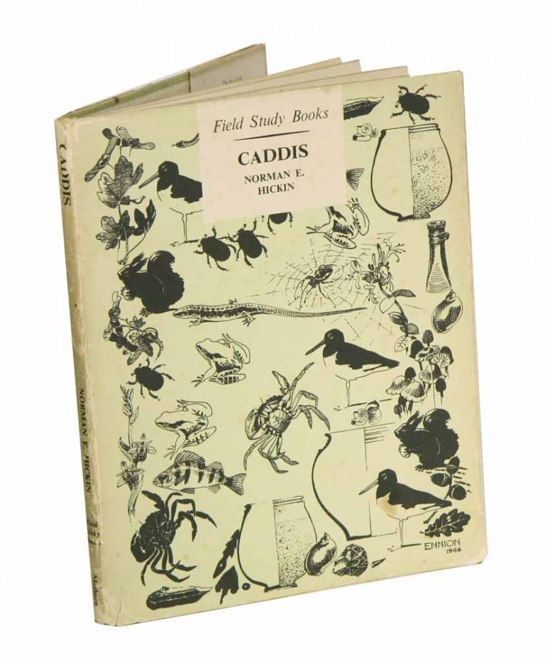 Caddis: a short account of the biology of British Caddis flies with special reference to the immature stage. Norman E. Hickin.