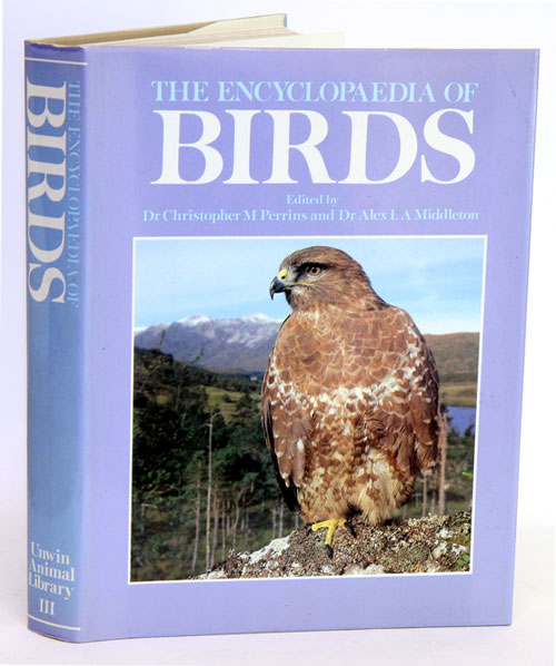 The encyclopaedia of birds. Christopher M. Perrins, Alex L. A. Middleton.