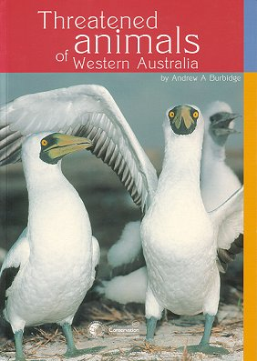 Threatened animals of Western Australia. Andrew Burbidge.