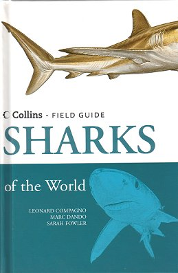 Sharks of the world: Collins field guide. Leonard Compagno.