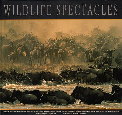 Wildlife spectacles. Russell A. Mittermeier.