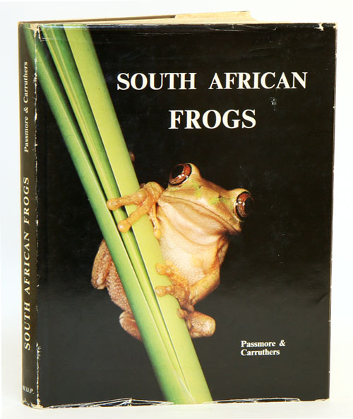 South African frogs: a complete guide. Neville Passmore, Vincent Carruthers.