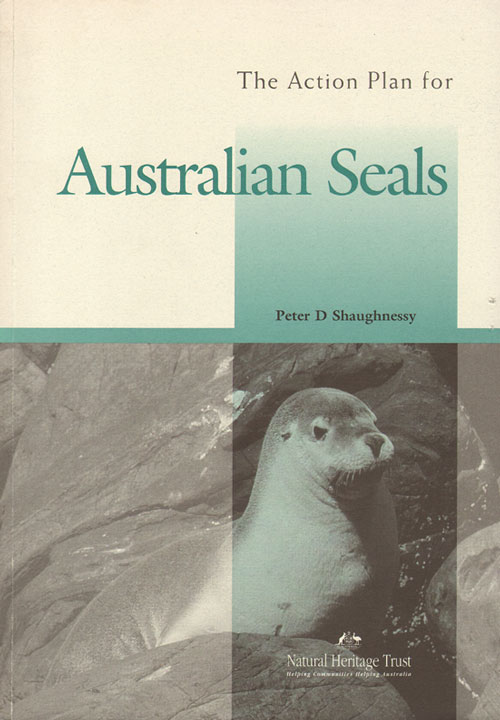 The action plan for Australian seals. Peter D. Shaughnessy.