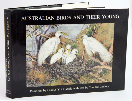 Australian birds and their young: a portfolio of paintings of breeding species of the eastern states. Gladys O'Grady, Terence Lindsey.