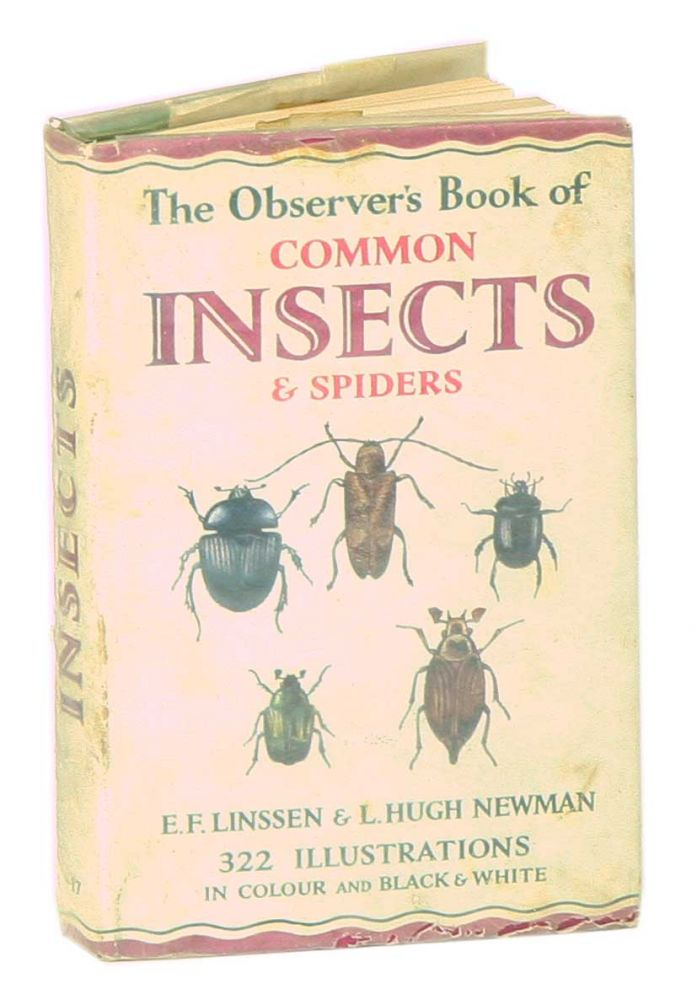 The Observer's Book of Common Insects and Spiders. E. F. Linssen, L. H. Newman.