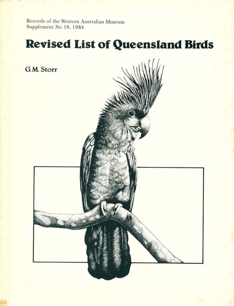 Revised list of Queensland birds. G. M. Storr.