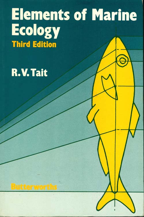 Elements of marine ecology: an introductory course. R. V. Tait.