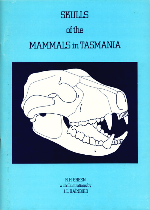 An illustrated key to the skulls of the mammals in Tasmania. R. H. Green.