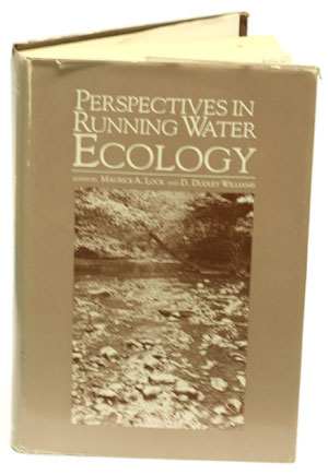 Perspectives in running water ecology. M. A. Lock, D. D. Williams.