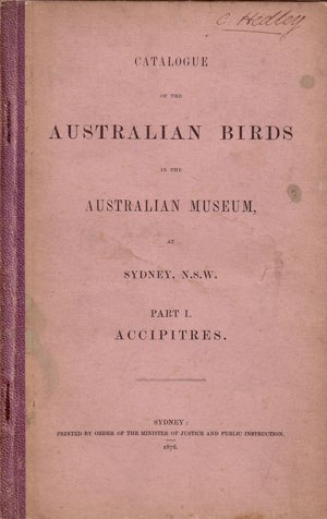 Catalogue of the Australian birds in the Australian Museum at Sydney, N.S.W. Part one: accipitres. E. P. Ramsay.