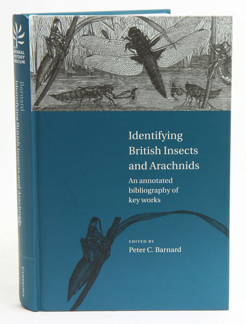 Identifying British insects and arachnids: an annotated bibliography of key works. Peter C. Barnard.