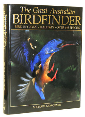 The great Australian birdfinder. Michael Morcombe.
