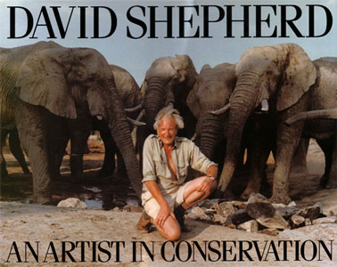 David Shepherd: an artist in conservation. David Shepherd.