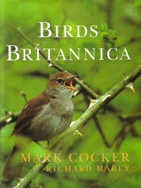 Birds Britannica. Mark Cocker, Richard Mabey.