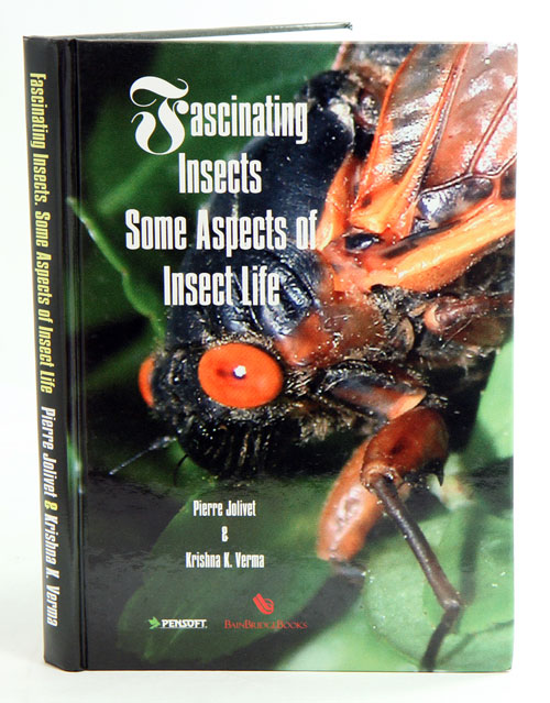 Fascinating insects: some aspects of insect life. P. Jolivet, K K. Verma.