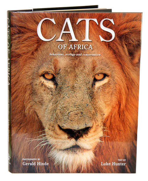 Cats of Africa: behaviour, ecology and conservation. Luke Hunter, Gerald Hinde.
