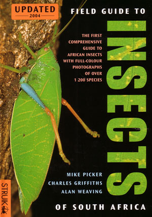 Field guide to insects of South Africa. Mike Picker.