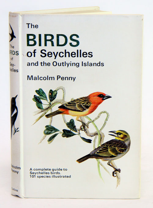 The birds of Seychelles and the outlying islands. Malcolm Penny.