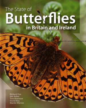The state of butterflies in Britain and Ireland. Richard Fox.
