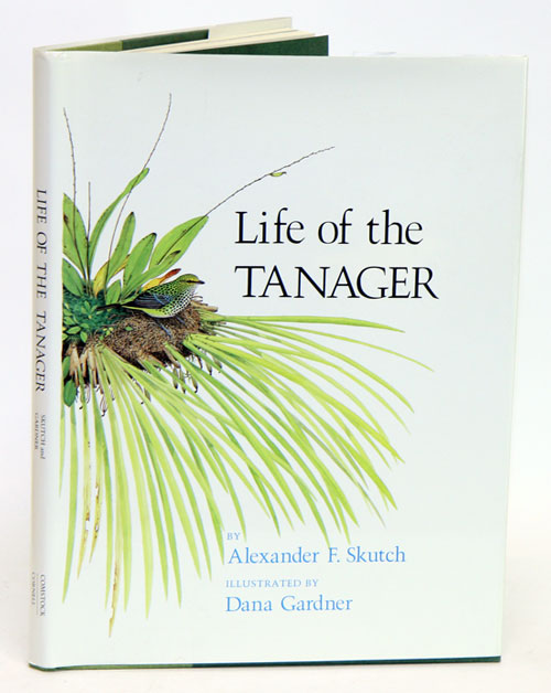 Life of the tanager. Alexander F. Skutch.