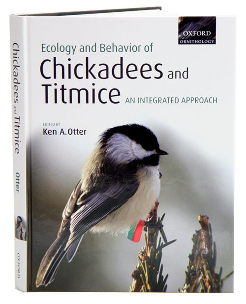 Ecology and behavior of chickadees and titmice: an intergrated approach. Ken Otter.
