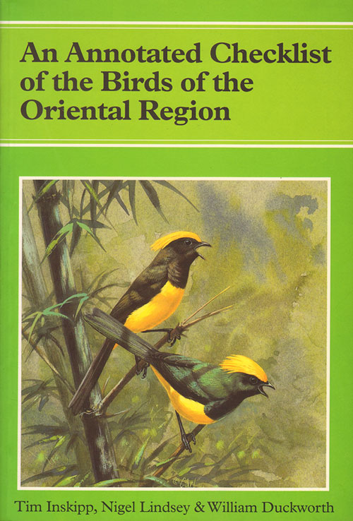 An annotated checklist of the birds of the Oriental region. Tim Inskipp.