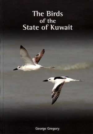 The birds of the state of Kuwait. George Gregory.