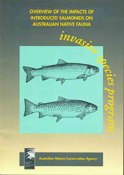 Overview of the impacts of introduced Salmonids on Australian native fauna. P. L. Cadwallader.