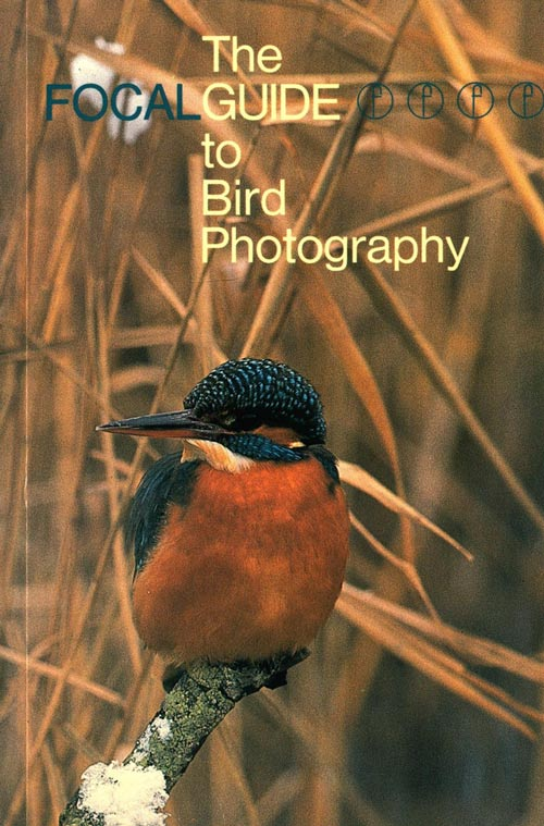 The FOCAL guide to bird photography. Michael W. Richards.