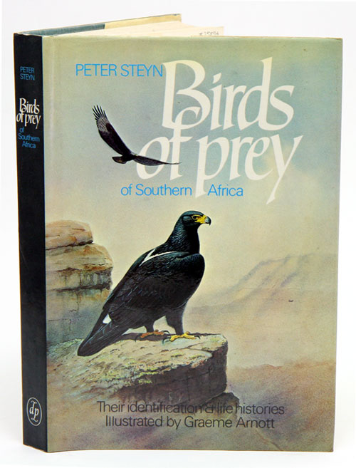 Birds of prey of southern Africa: their identification and life histories. Peter Steyn.