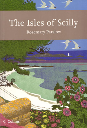 The Isles of Scilly. Rosemary Parslow.