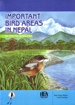 Important bird areas in Nepal: key sites for conservation. Hem Sagar, Carol Inskipp.