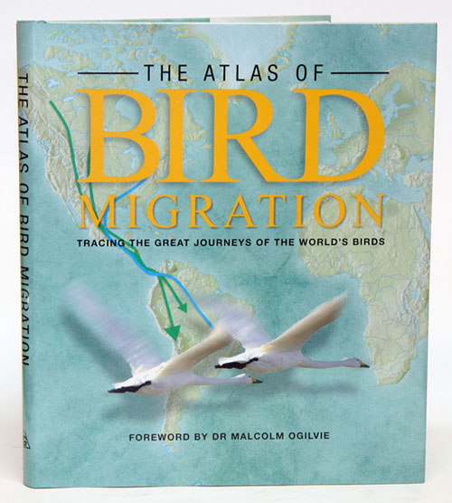 The atlas of bird migration: tracing the great journeys of the world's birds. Jonathan Elphick.