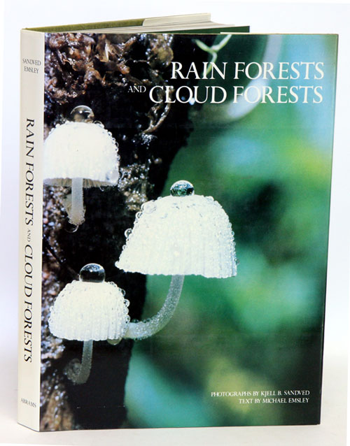 Rain forests and cloud forests. Michael G. Emsley.