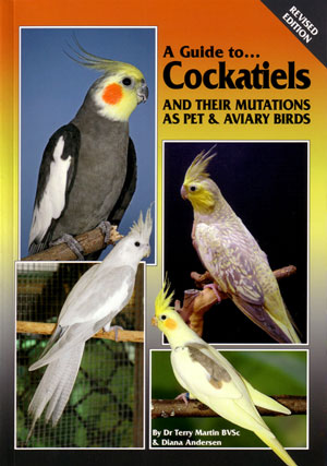 A guide to Cockatiels and their mutations: their management, care and breeding. Terry Martin, Diana Andersen.