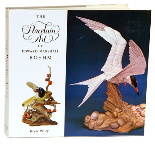 The porcelain art of Edward Marshall Boehm. Reese Palley.