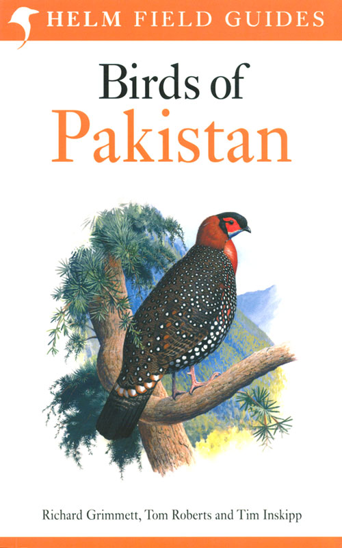 Birds of Pakistan. Richard Grimmett, Tom Roberts, Tim Inskipp.