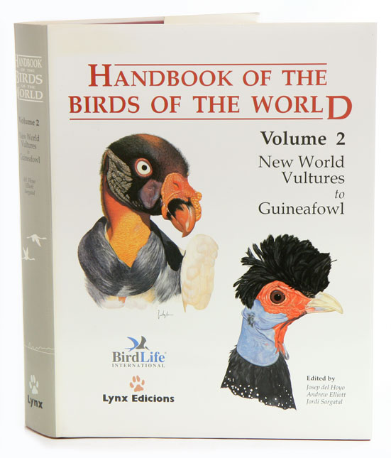 Handbook of the birds of the world [HBW], volume two: new world vultures to Guineafowl. Josep del Hoyo.