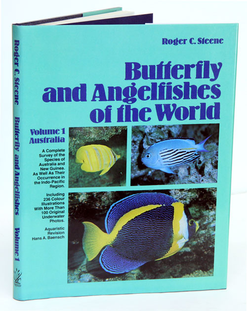 Butterfly and Angelfishes of the world, volume one: Australia. Roger C. Steene.