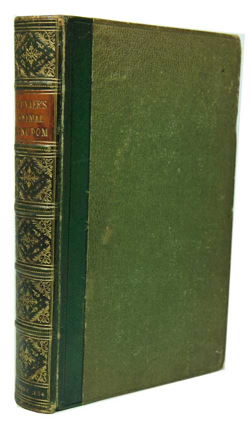 Cuvier's animal kingdom: arranged to its organization, translated from the French, and abridged for the use of students. H. McMurtrie.