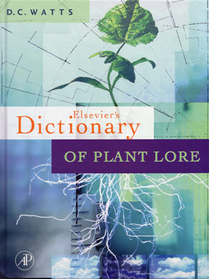Dictionary of plant lore. D. C. Watts.