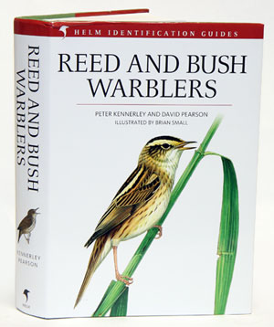 Reed and Bush warblers. Peter Kennerley, David Pearson.