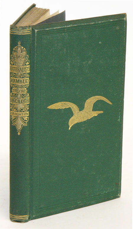 A naturalist's ramble to the Orcades. A. W. Chrichton.